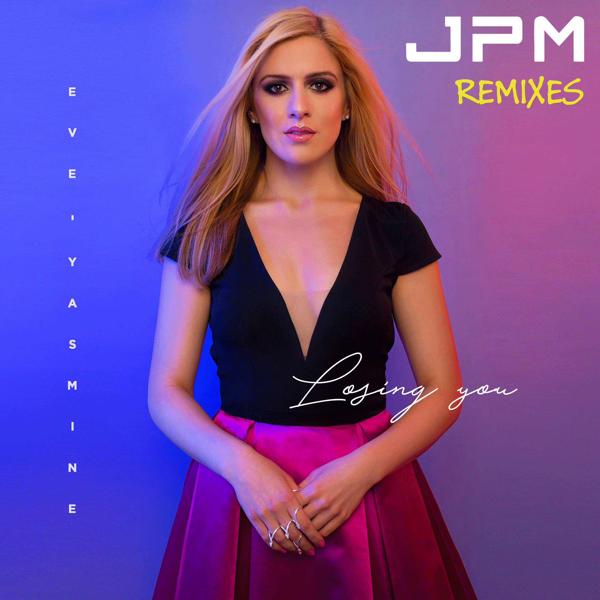 Eve-Yasmine 'Losing You' JPM Remixes