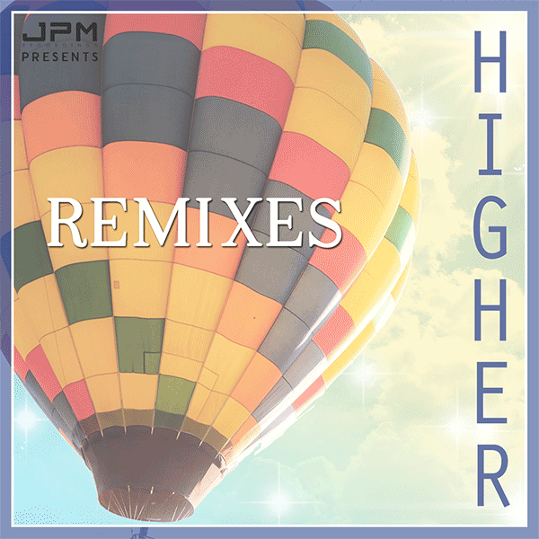 Image of Higher (Remixes) artwork cover