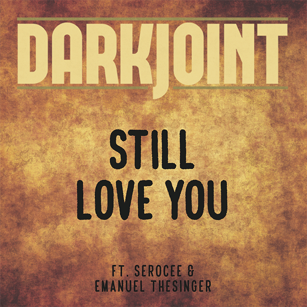 Image of Still Love You single cover